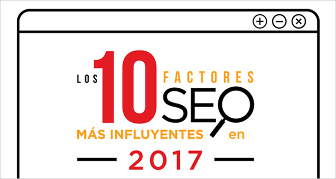 #Infografía Los 10 factores SEO más influyentes en 2017
