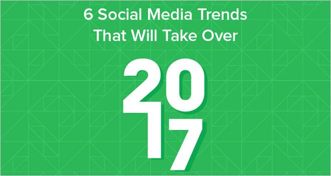 #Infografía 6 tendencias en Redes Sociales que mandarán en 2017