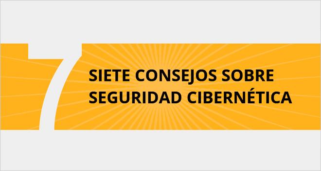#Infografía 7 consejos sobre seguridad cibernética para el Día Internacional de la Protección de Datos (28 enero)