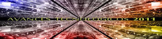 Los avances tecnológicos más relevantes del 2011