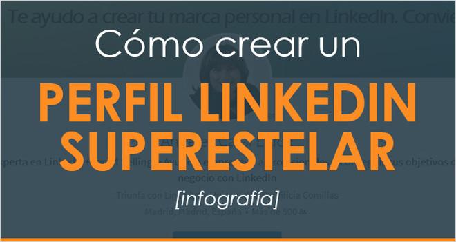 #Infografía Cómo crear un perfil de LinkedIn de 10