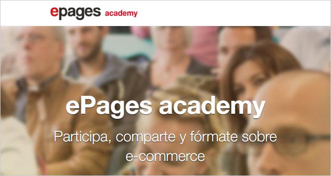 ePages crea una jornada de puertas abiertas en Barcelona (17 de mayo), aparte de la Academy de Madrid (5 abril)