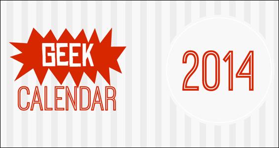 Geek Calendar 2014 (infographic)