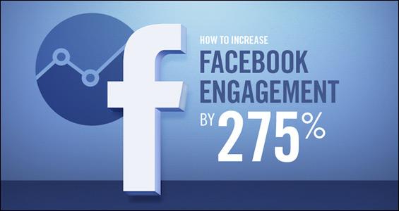 Infografía: 8 consejos para incrementar el compromiso de tus seguidores con tu marca en Facebook en un 275%