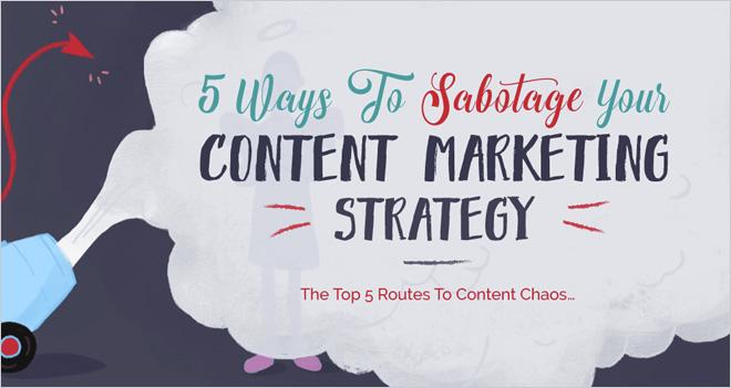 #Infografía 5 formas de sabotear tu estrategia de Marketing de contenidos