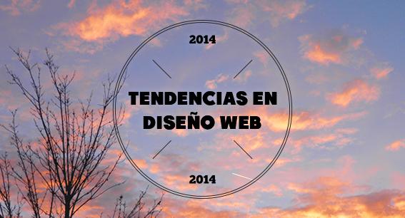 Las 10 tendencias de diseño web para 2014 de @99designs