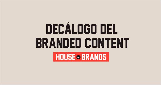 Decálogo del buen Branded Content #Infografía