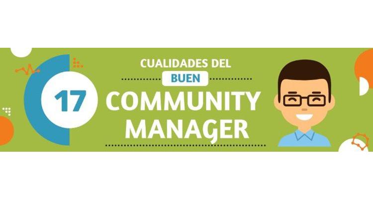 17 cualidades que debe tener un buen Community Manager #Infografía